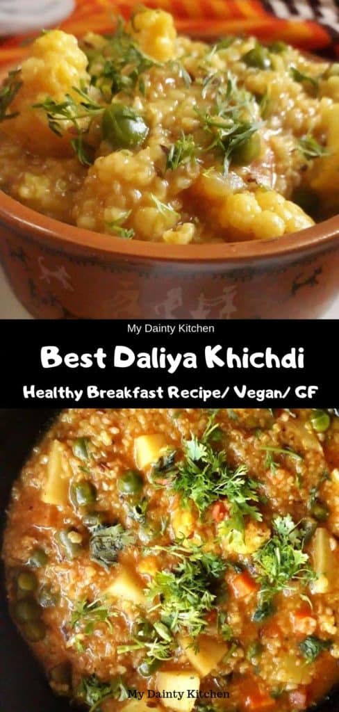 daliya khichdi Indian breakfast